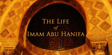 life-of-imam-abu-hanifa