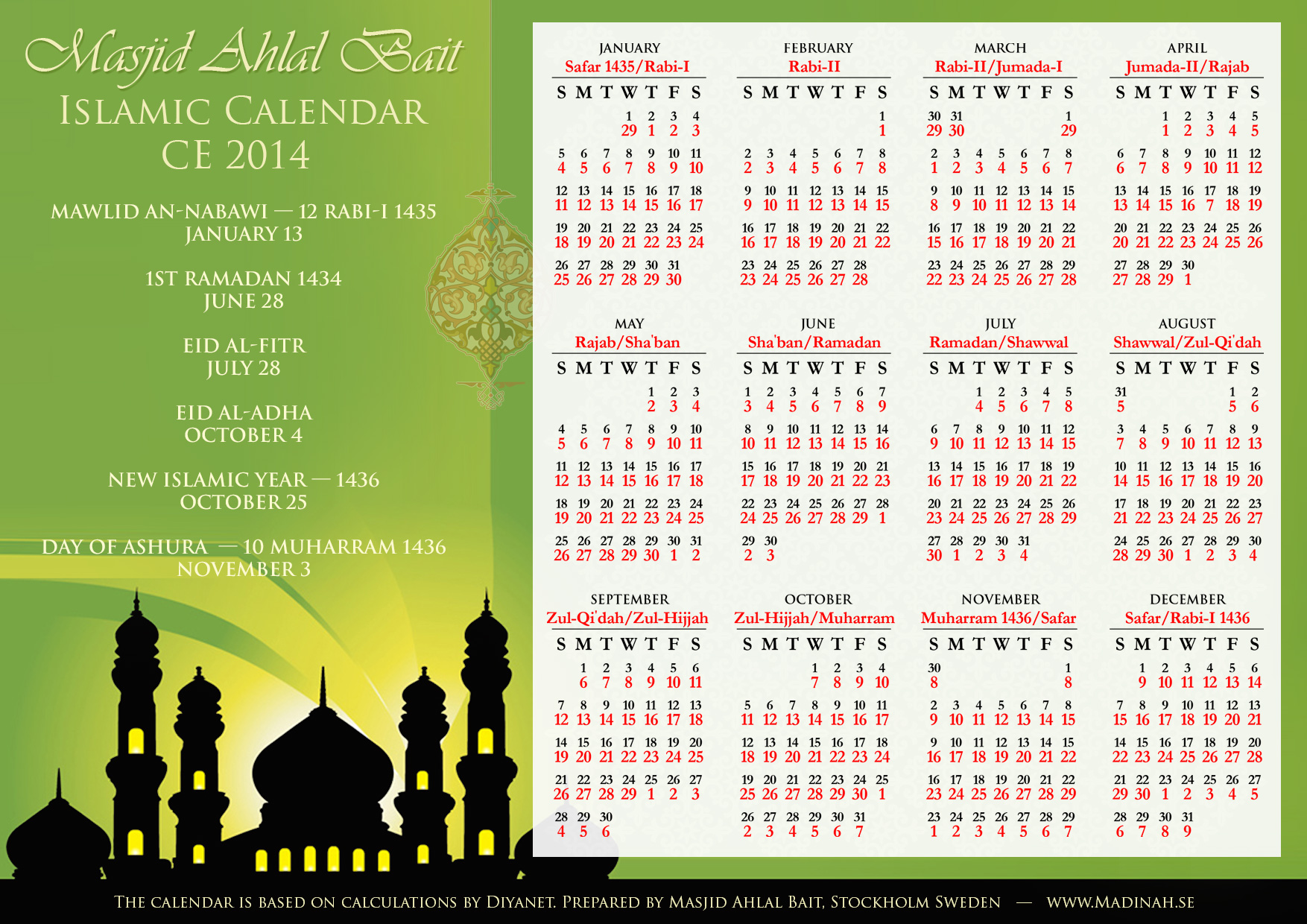 This Islamic Calendar for year 2014 is based on calculation by Diyanet ...